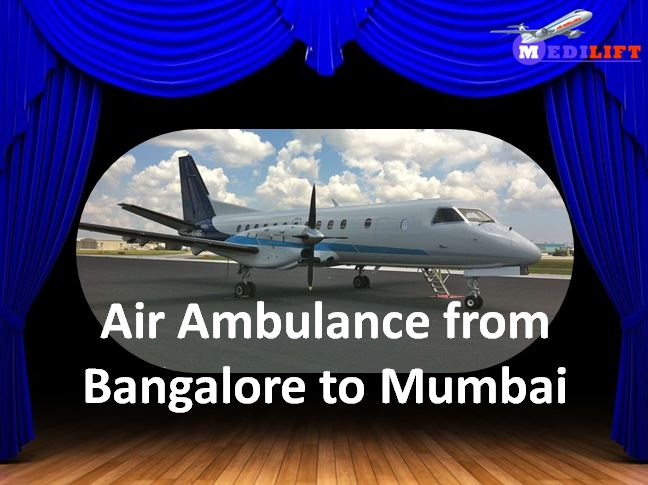 Air Ambulance from Bangalore to Mumbai
