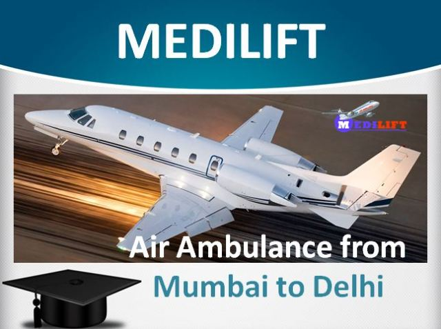 Air Ambulance from Mumbai to Delhi